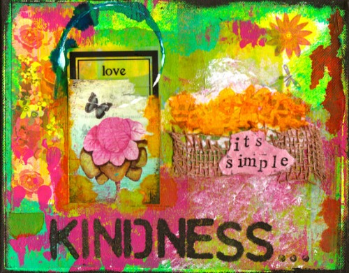 """Kindness"" mixed media by Kathleen Tennant"