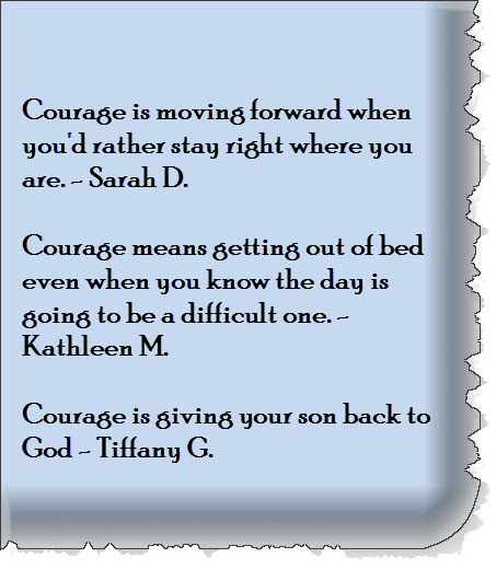 Courage is 1