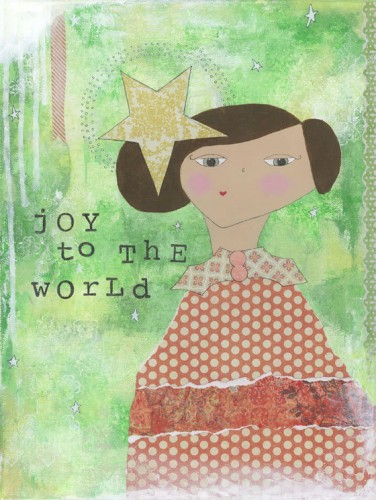 """Joy to the World"" by Stephanie Martel"